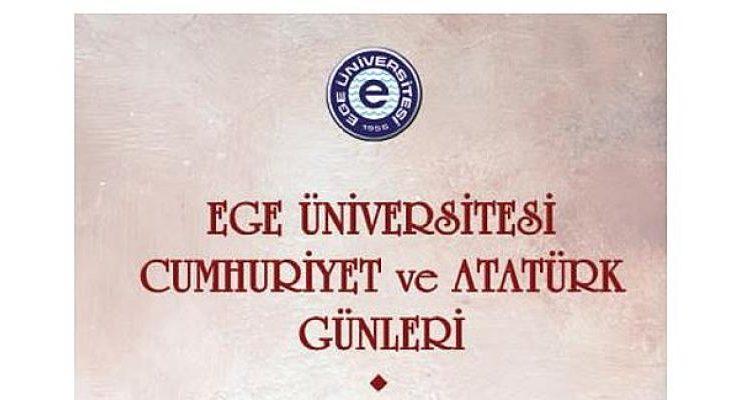 """Ege'de """"Cumhuriyet ve Atatürk Günleri"""" başlıyor"""